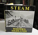 Steam in the Western Highlands