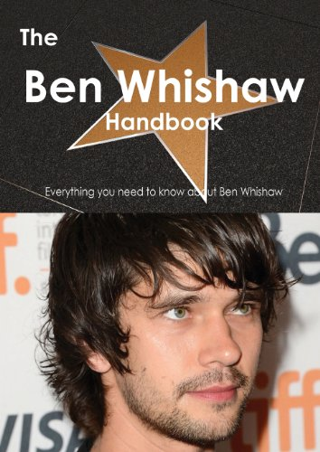 The Ben Whishaw Handbook: Everything You Need to Know About Ben Whishaw