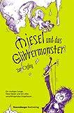 Miesel und das Glibbermonster - Ian Ogilvy