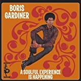 echange, troc Boris Gardiner - A Soulful Experience Is Happening
