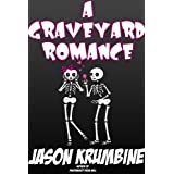 A Graveyard Romance