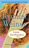 Little Earthquakes: A Novel (1416528636) by Weiner, Jennifer