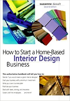How To Start A Home Based Interior Design Business Home Based Business Suzanne
