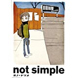 not simple (IKKI�R�~�b�N�X)�I�m�E�i�c���ɂ��