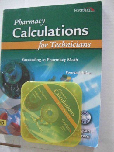 Pharmacy Calculations for Technicians: Succeeding in...