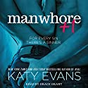 Manwhore +1: The Manwhore, Book 2 Audiobook by Katy Evans Narrated by Grace Grant