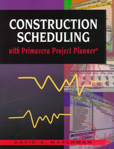 Construction Scheduling with Primavera: Project Planner