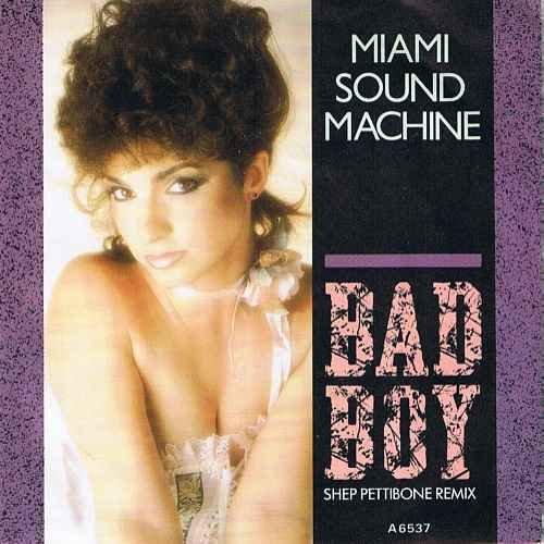 Miami Sound Machine - Miami Sound Machine Bad Boy 7