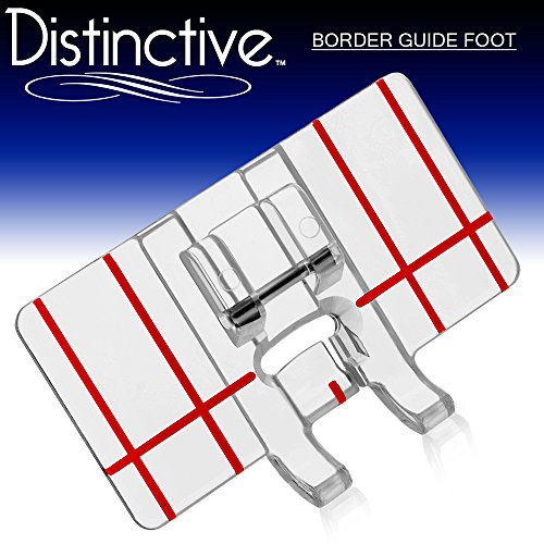 Distinctive Border Guide Sewing Machine Presser Foot - Fits All Low Shank Snap-On Singer*, Brother, Babylock, Euro-Pro, Janome, Kenmore, White, Juki, New Home, Simplicity, Elna and More! (Babylock Sewing Machine Feet compare prices)