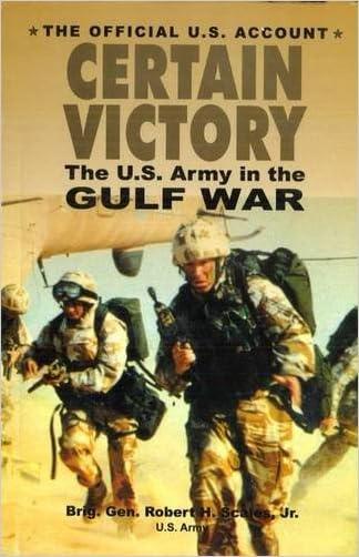 Certain Victory: The U.S. Army in the Gulf War (Ausa Institute of Land Warfare Book.)