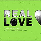 Real Love (Live at Teenstreet 2011)