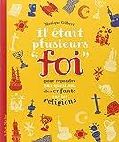 Il était plusieurs foi - Pour répondre aux questions des enfants sur les religions