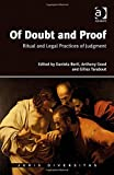 Of Doubt and Proof: Ritual and Legal Practices of Judgment (Juris Diversitas)