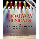 Broadway Musicals, Revised and Updated: The 101 Greatest Shows of All Timeby Ken Bloom