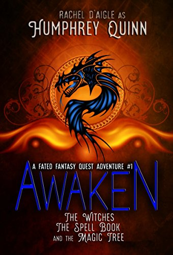 Awaken (The Witches, The Spell Book, and The Magic Tree) (A Fated Fantasy Quest Adventure Book 1) (Time Quest Book compare prices)