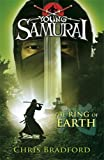 Chris Bradford The Ring of Earth (Young Samurai, Book 4)