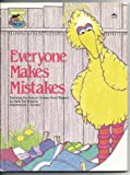 img - for Everyone Makes Mistakes: Featuring Jim Henson's Sesame Street Muppets book / textbook / text book