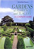 echange, troc  - Gardens of Florence and Tuscany. A complete guide