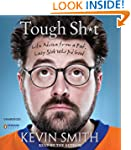 Tough Sh*t: Life Advice from a Fat, L...