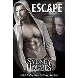 Escape: Part One ~ Sydney Holmes
