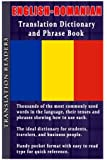 English - Romanian Translation Dictionary and Phrase Book: Thousands of Words Complete with Tenses and Sample Sentences