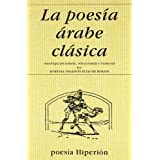 Poesia arabe clasica, la (Poesia Hiperion)