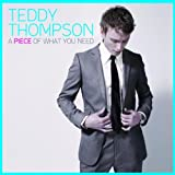 A Piece Of What You Needby Teddy Thompson