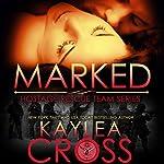 Marked | Kaylea Cross