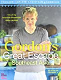 Gordon Ramsay's Great Escape: 100 Recipes Inspired by Asia (0007267045) by Ramsay, Gordon