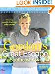 Gordon's Great Escape Southeast Asia:...