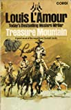 Treasure Mountain (055209191X) by Louis L'Amour
