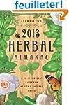 Llewellyn's 2013 Herbal Almanac: A Do...