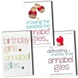 Annabel Giles Annabel Giles 3 Books Collection Pack Set RRP: £20.97 (Birthday Girls, Crossing the Paradise Line, The Defrosting of Charlotte Small)