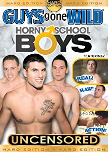 GUYS GONE WILD Horny School Boys