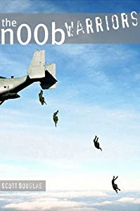 The N00b Warriors by Scott Douglas ebook deal