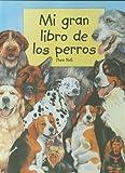Mi Gran Libro de Los Perros (Spanish Edition)