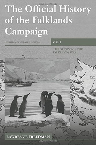The Official History of the Falklands Campaign, Volume 1: The Origins of the Falklands War: v. 1 (Government Official History Series)