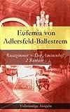 Rosazimmer + Der Am�nenhof: 2 Romane - Vollst�ndige Ausgaben