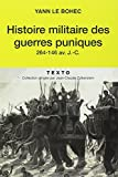 Histoire militaire des guerres puniques : 264-146 av. J.-C.