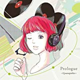 Prologue-Gymnopedies- (ミエルレコード)