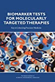 img - for Biomarker Tests for Molecularly Targeted Therapies: Key to Unlocking Precision Medicine book / textbook / text book
