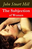 Image of The Subjection of Women (a feminist literature classic)
