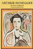 img - for Arthur Honegger book / textbook / text book