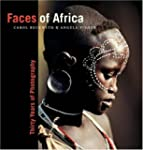 Faces of Africa: Thirty Years of Phot...