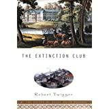 The Extinction Clubby Robert Twigger