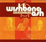 Live In Hamburg by WISHBONE ASH (2007-11-19)