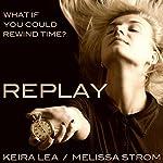 Replay | Keira Lea