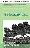 A Necessary End (0595167063) by Taylor, Nick