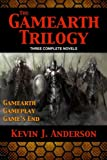 Gamearth Trilogy: Gamearth Trilogy Omnibus: Gamearth, Gameplay, Games End