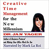 img - for Creative Time Management for the New Millennium: Become More Productive and Still Have Time for Fun book / textbook / text book